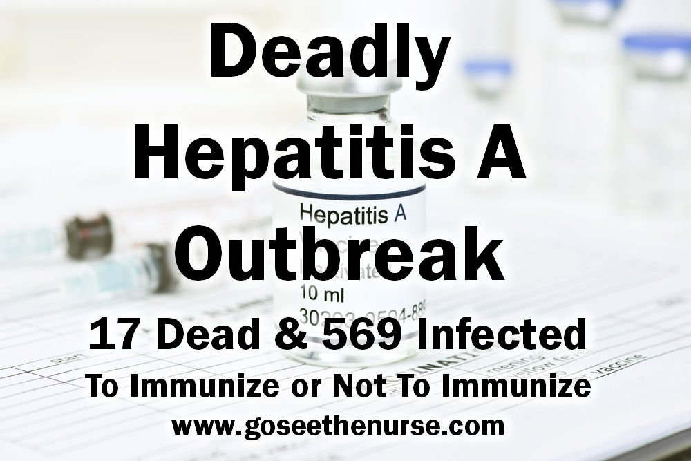 Deadly Hepatitis A Outbreak Immunize Not Immunize