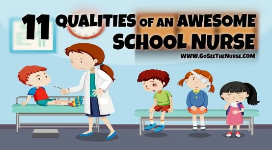 Qualities Awesome School Nurse