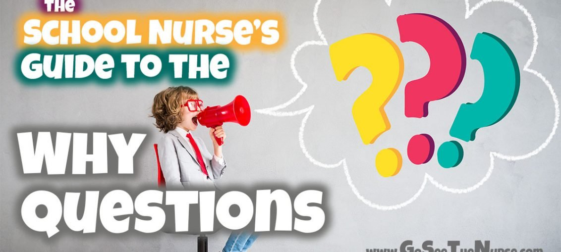 school nurse guide to the why question