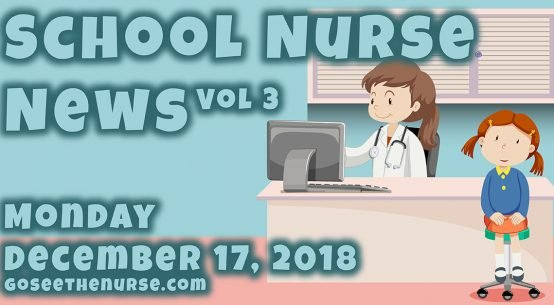 go see the nurse, goseethenurse.com, school nurse, nursing news, nurse, news