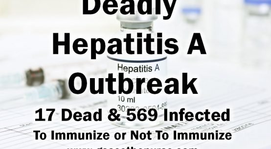 Deadly Hepatitis A Outbreak Immunize Not Immunize